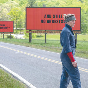 "Frances McDormand stars as Mildred in ""Three Billboards Outside Ebbing, Missouri,"" portraying a mother angry about a lack of progress in an investigation into the rape and murder of her daughter. (photo courtesy of Fox Searchlight)"