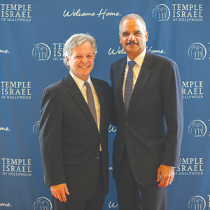 Temple Israel of Hollywood Senior Rabbi John Rosove (left) joined former U.S. Attorney General Eric H. Holder, recipient of the inaugural Rabbi John L. Rosove Justice Award, at the temple on June 2. (photo by Rebecca Schulman)